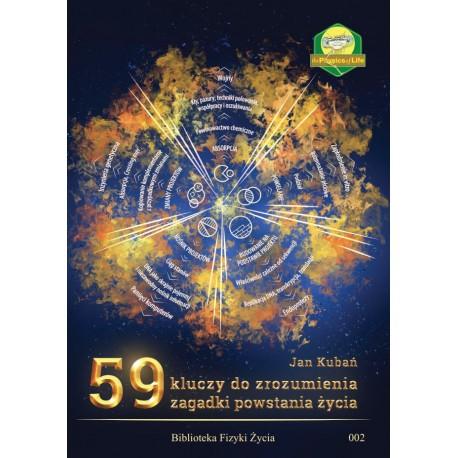 59 kluczy do zrozumienia zagadki powstania życia