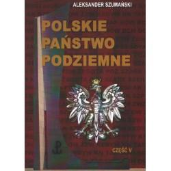 Polskie Państwo Podziemne. Część V