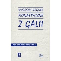 Wczesne reguły monastyczne z Galii. Źródła monastyczne nr 3