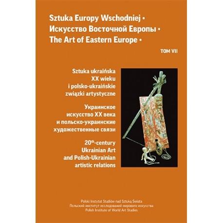 Sztuka Europy Wschodniej Tom 7