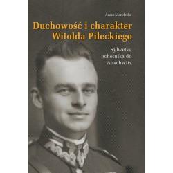 Duchowość i charakter Witolda Pileckiego