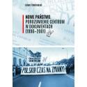 Nowe Państwo. Porozumienie Centrum w dokumentach (1990–2001)