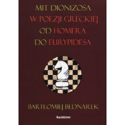 Mit Dionizosa w poezji greckiej, od Homera do Eurypidesa