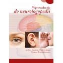 Wprowadzenie do neurologopedii. Wydanie II zaktualizowane