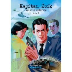 Kapitan Żbik. Wydanie zbiorcze Tom 1