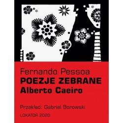 Poezje zebrane Alberto Caeiro
