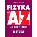 Fizyka od A do Z Repetytorium Matura