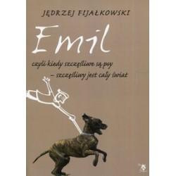 Emil czyli kiedy szczęśliwe są psy szczęśliwy jest cały świat