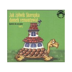 Jak żółwik Skorupka domek remontował Audiobook