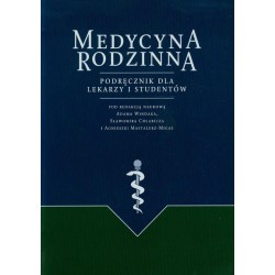 Medycyna Rodzinna, Podręcznik dla Lekarzy i Studentów