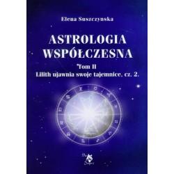 Astrologia współczesna Tom II Lilith ujawnia swoje tajemnice cz. 2