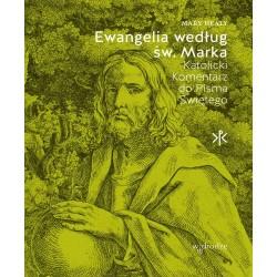 Ewangelia według św. Marka. Katolicki komentarz do Pisma Świętego