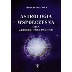 Astrologia współczesna Tom VI Zaćmienia Trzecie tysiąclecie