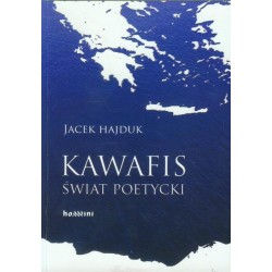 Kawafis Świat poetycki