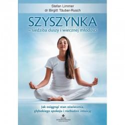 Szyszynka – siedziba duszy i wiecznej młodości