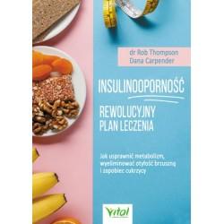 Insulinoodporność Rewolucyjny plan leczenia