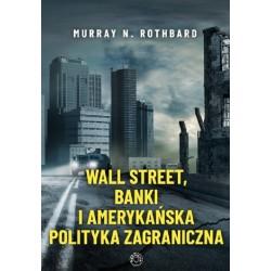 Wall Street, banki i amerykańska polityka zagraniczna