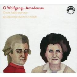 O Wolfgangu Amadeuszu Ciocia Jadzia zaprasza do wspólnego słuchania muzyki (Audiobook)