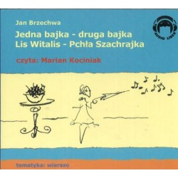 Jedna bajka druga bajka Lis Witalis Pchła Szachrajka  (Audiobook)