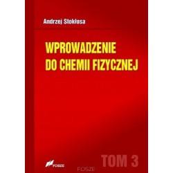 Wprowadzenie do chemii fizycznej T.3