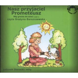 Nasz przyjaciel Prometeusz  (Audiobook)