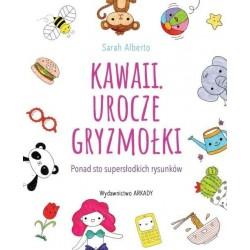 Kawaii Urocze gryzmołki Ponad 100 supersłodkich rysunków