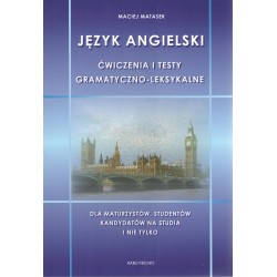 Język angielski ćwiczenia i testy gramatyczno-leksykalne