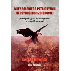 Mity Polskiego Patriotyzmu w Psychologii Zbiorowej