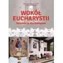 Wokół Eucharystii Rekolekcje dla Biskupów
