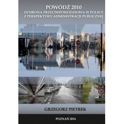Powódź 2010 Ochrona przeciwpowodziowa w Polsce...