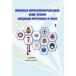 Organizacje bezpieczeństwa publicznego wobec wyzwań zarządzania kryzysowego w Polsce