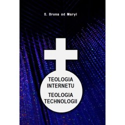 Teologia internetu. Teologia technologii
