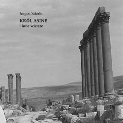 Król Asine i inne wiersze