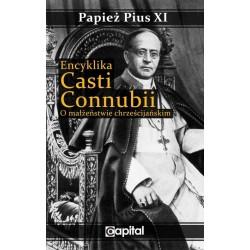 Encyklika Casti connubii O małżeństwie chrześcijańskim