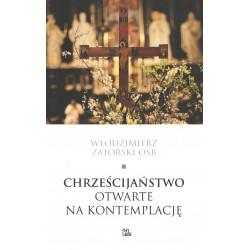 Chrześcijaństwo otwarte na kontemplację