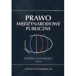Prawo Międzynarodowe Publiczne. Studia i Materiały T. 2
