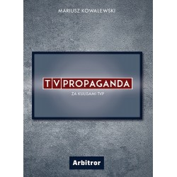TVPropaganda Za kulisami TVP