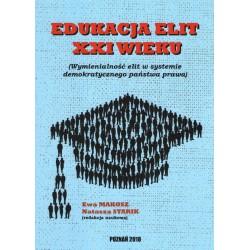 Edukacja elit XXI wieku Wymienialność elit w systemie demokratycznego państwa prawa