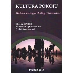 Kultura pokoju. Kultura dialogu. Dialog w kulturze