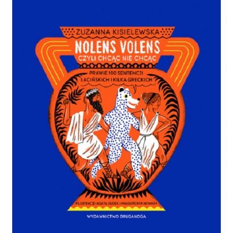 Nolens volens czyli chcąc nie chcąc