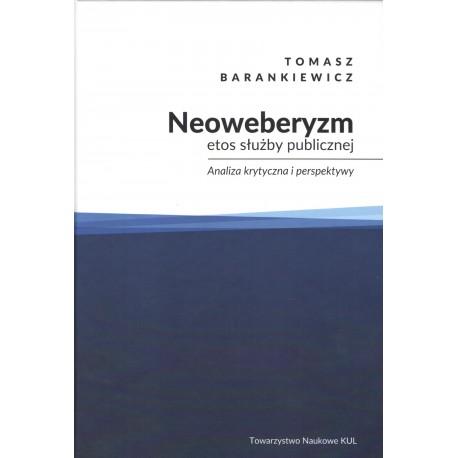 Neoweberyzm, etos służby publicznej