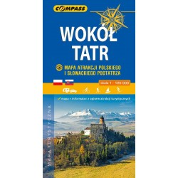 Wokół Tatr Mapa Atrakcji Polskiego i Słowackiego Podtatrza