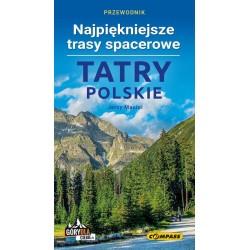 Tatry Polskie Najpiękniejsze trasy spacerowe
