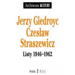 Jerzy Giedroyc Czesław Straszewicz Listy 1946-1962
