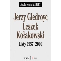 Jerzy Giedroyc Leszek Kołakowski Listy 1957-2000