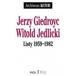 Jerzy Giedroyc Witold Jedlicki Listy 1959-1982