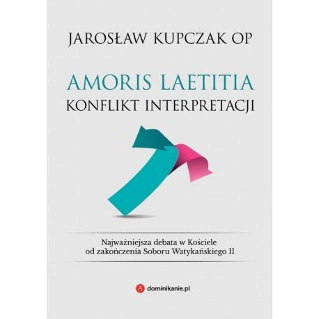 Amoris laetitia Konflikt interpretacji