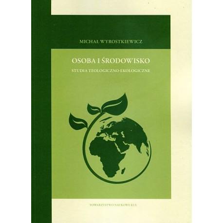 Osoba i środowisko studia teologiczno-moralne