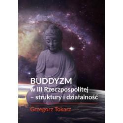 Buddyzm w III Rzeczpospolitej - struktury i działalność