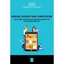 Mobilnie, interaktywnie, kompetentnie